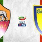 ROMA-CHIEVO 3-1: le mie pagelle.